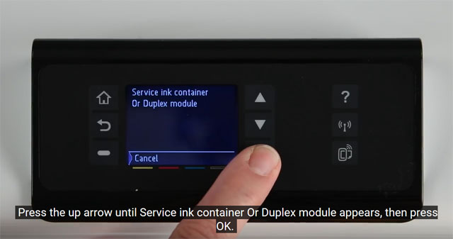 Press the up arrow to select Service Ink or Duplex Module on the HP PageWide Pro 452dn/dw control panel menu.